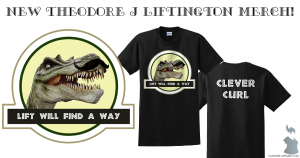 Lift will find a way shirts
